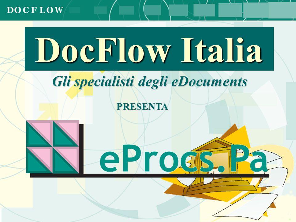 Gli specialisti degli eDocuments DocFlow Italia PRESENTA