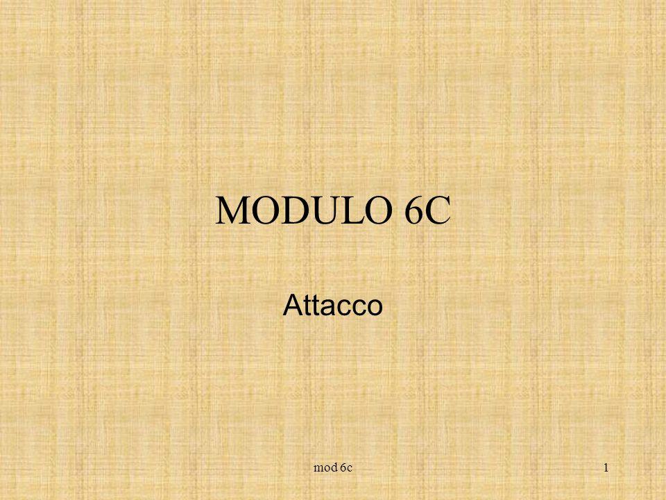 mod 6c1 MODULO 6C Attacco