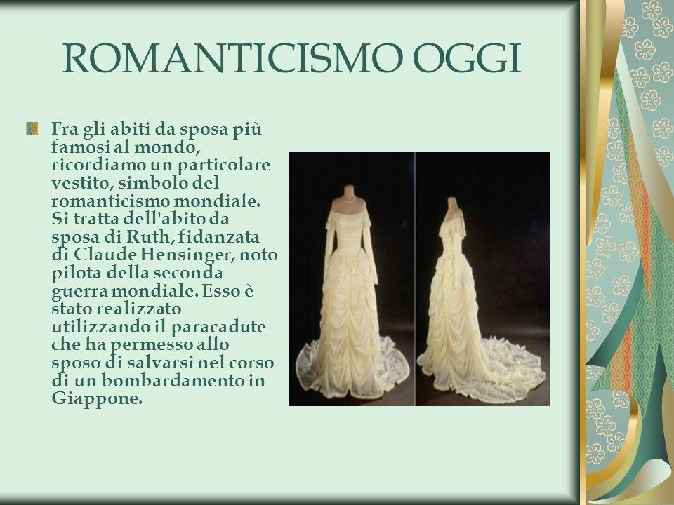 ROMANTICISMO OGGI Fra gli abiti da sposa più famosi al mondo, ricordiamo un particolare vestito, simbolo del romanticismo mondiale. Si tratta dell'abi