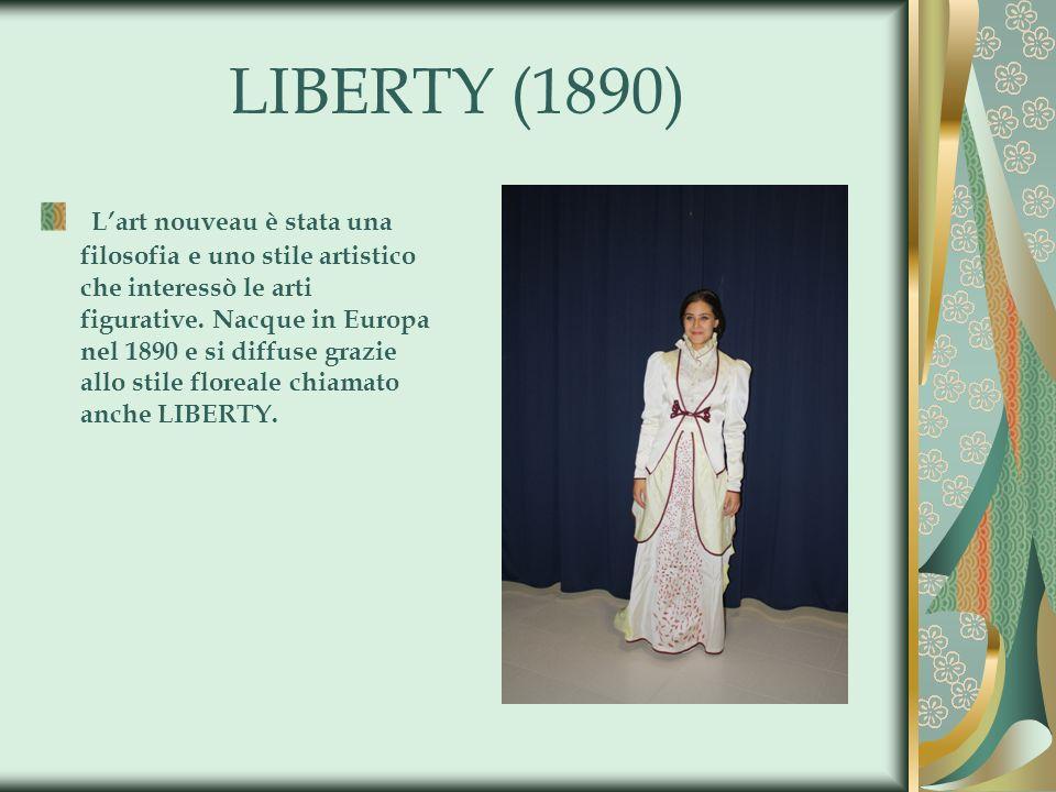 LIBERTY (1890) Lart nouveau è stata una filosofia e uno stile artistico che interessò le arti figurative. Nacque in Europa nel 1890 e si diffuse grazi