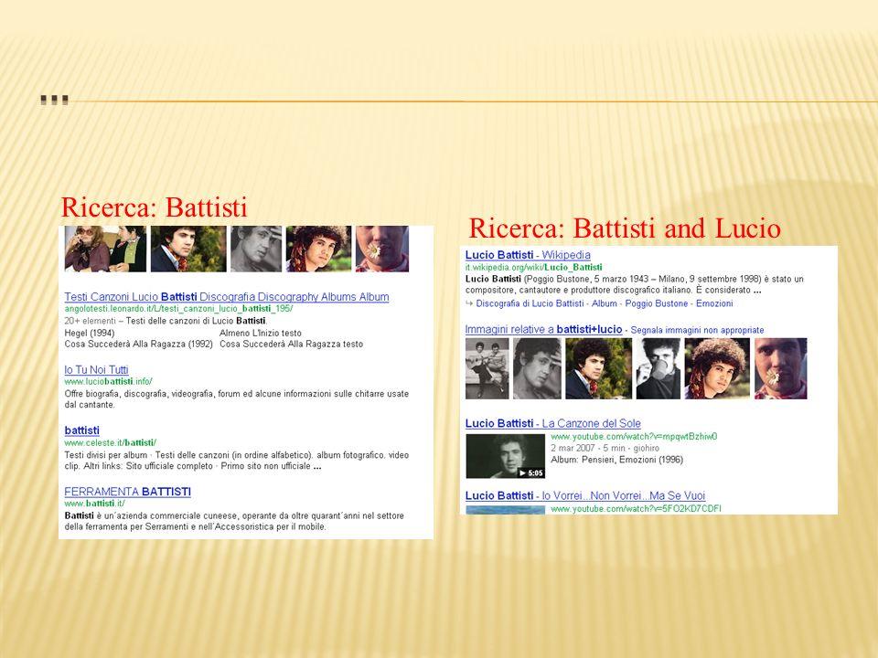 Ricerca: Battisti Ricerca: Battisti and Lucio