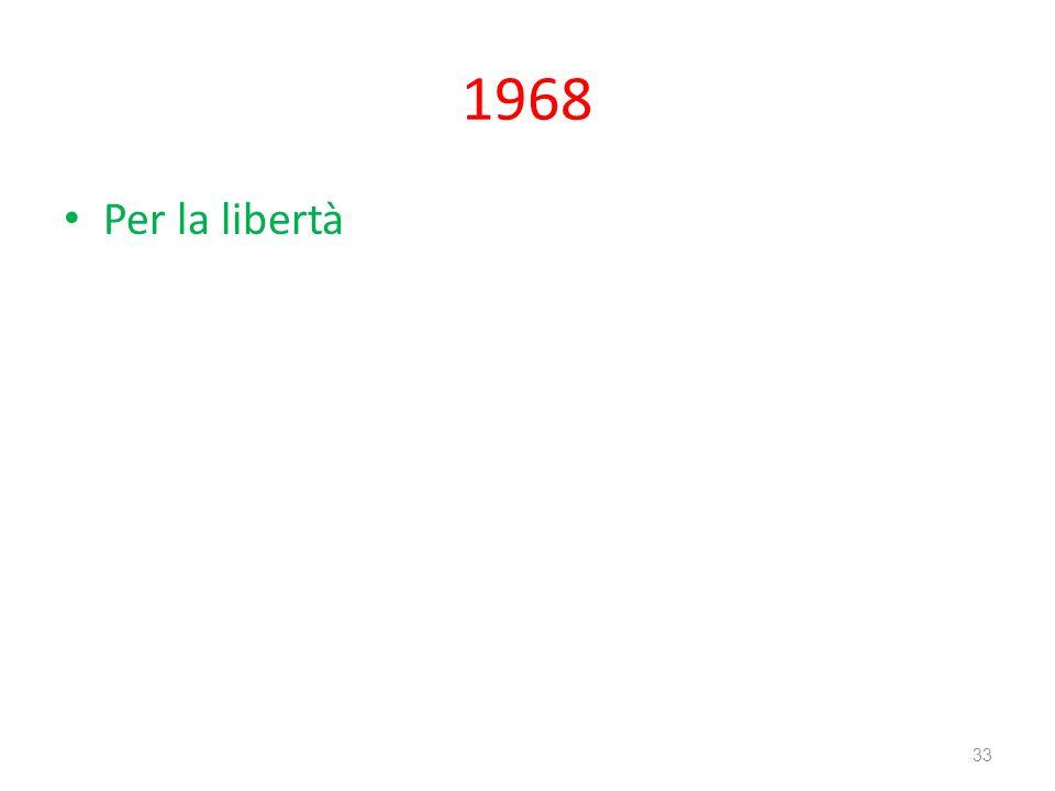 1968 Per la libertà 33