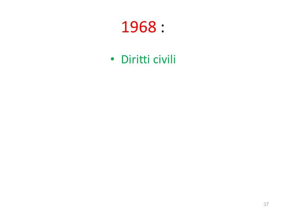 1968 : Diritti civili 37