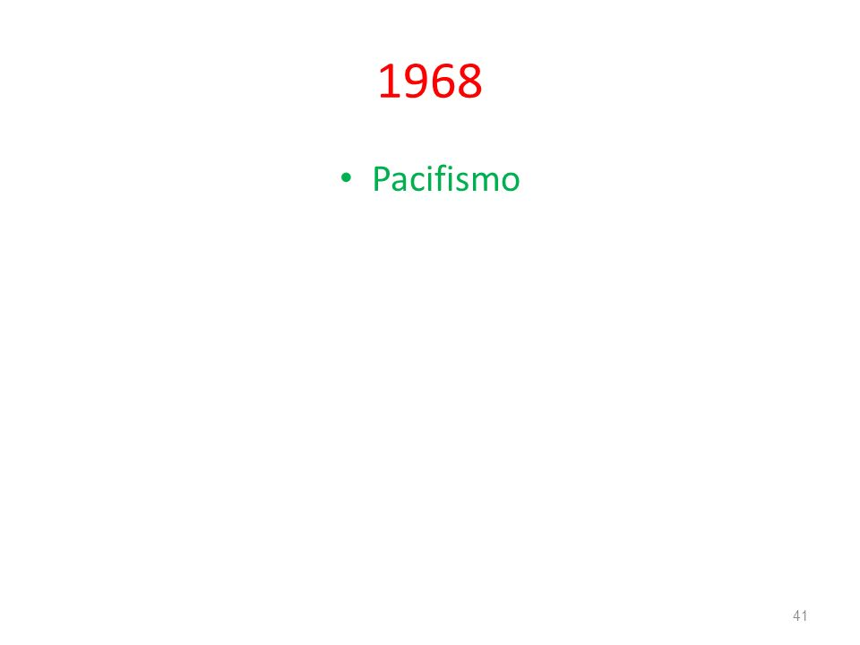 1968 Pacifismo 41