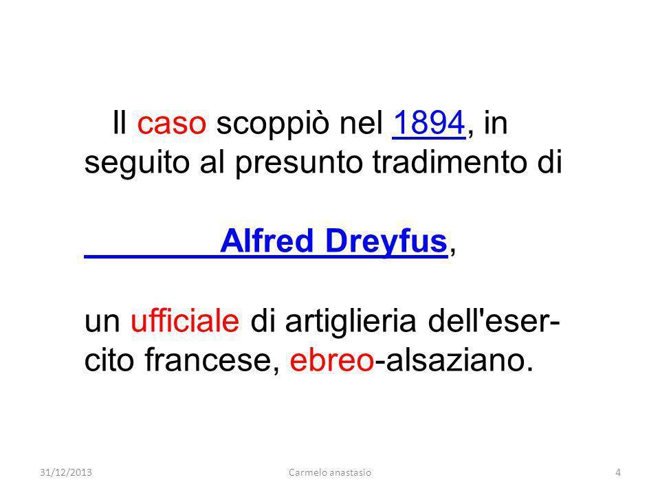 Il caso scoppiò nel 1894, in seguito al presunto tradimento di1894 Alfred Dreyfus Alfred Dreyfus, un ufficiale di artiglieria dell'eser- cito francese