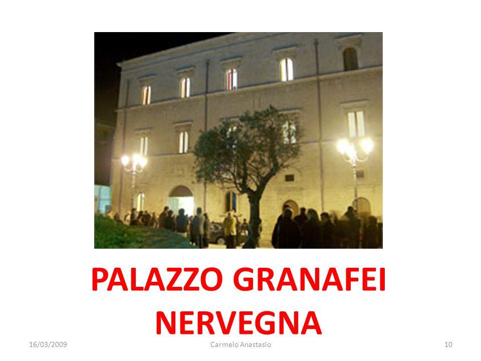 PALAZZO GRANAFEI NERVEGNA 16/03/200910Carmelo Anastasio
