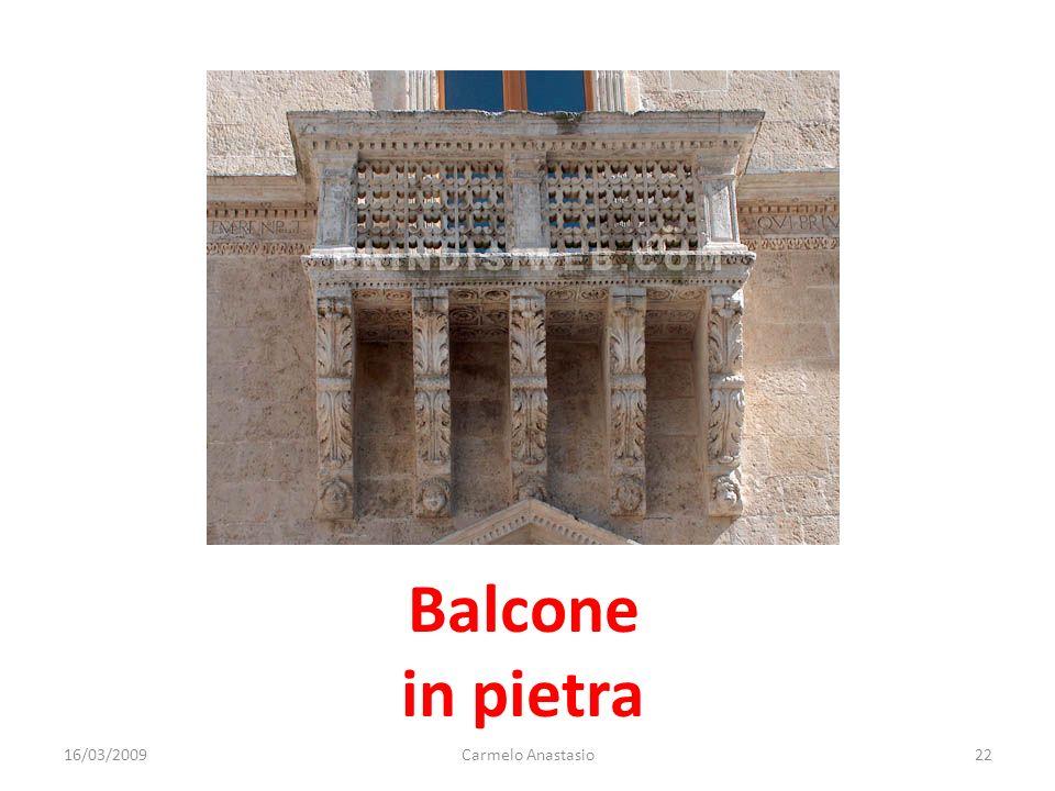 Balcone in pietra 16/03/200922Carmelo Anastasio