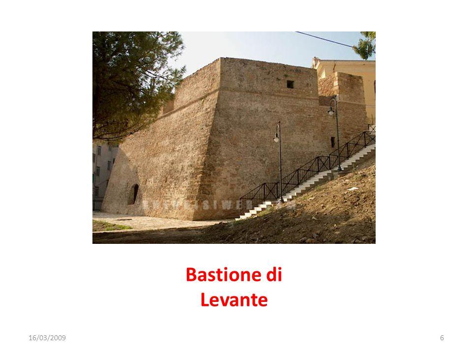 Bastione di Levante 16/03/20096