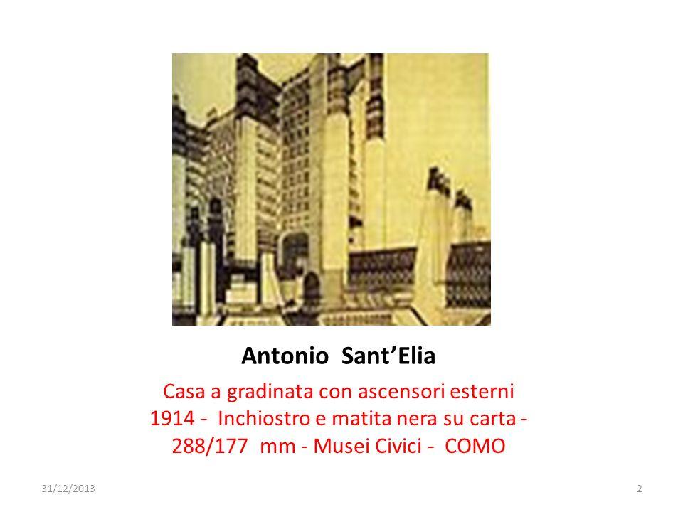 Antonio SantElia Casa a gradinata con ascensori esterni 1914 - Inchiostro e matita nera su carta - 288/177 mm - Musei Civici - COMO 31/12/20132