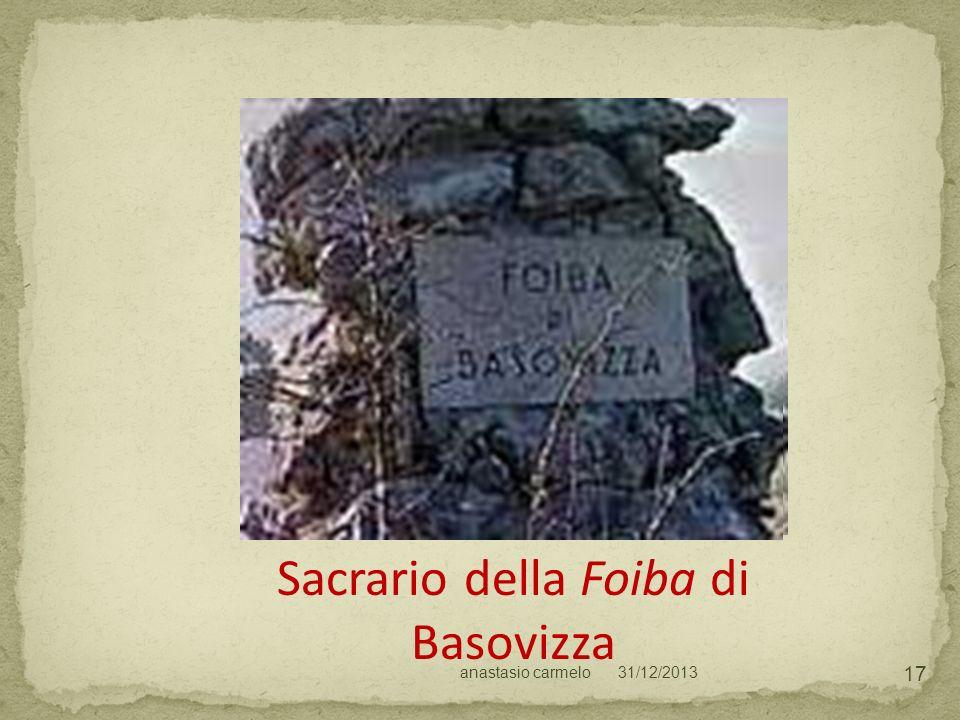 31/12/2013anastasio carmelo 17 Sacrario della Foiba di Basovizza
