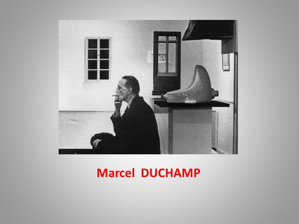 Marcel DUCHAMP 13