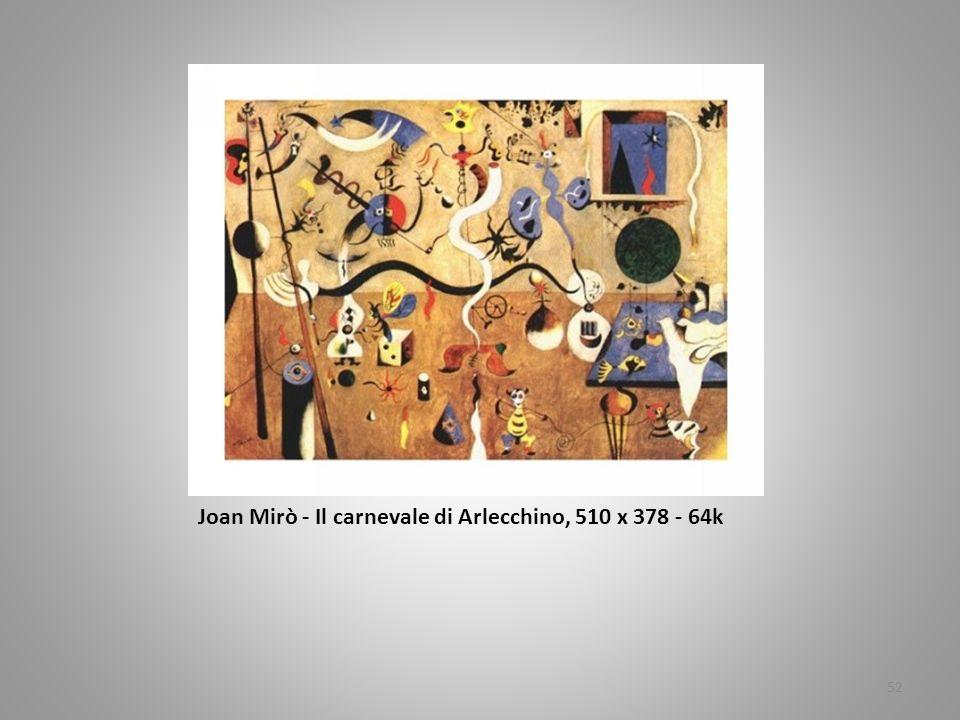 JJJJoan Mirò Joan Mirò - Joan Mirò - Il carnevale di Arlecchino, 510 x 378 - 64k 52