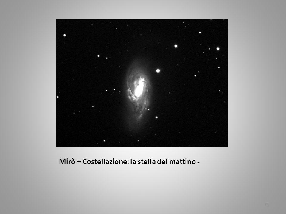 Mirò – Costellazione: la stella del mattino - 74