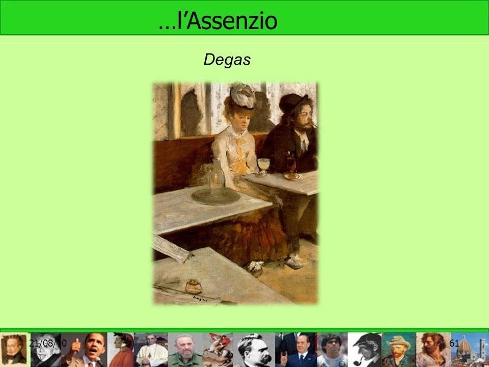 …lAssenzio 21/08/1061 Degas
