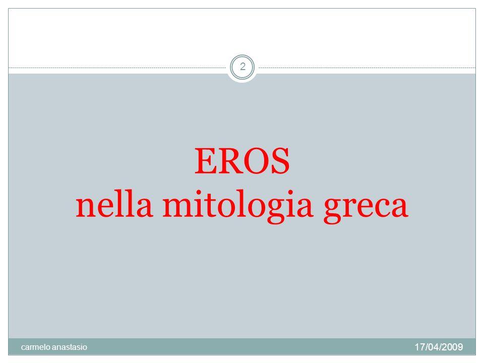 Eros nella mitologia grecamitologia greca era il dio dell amore.