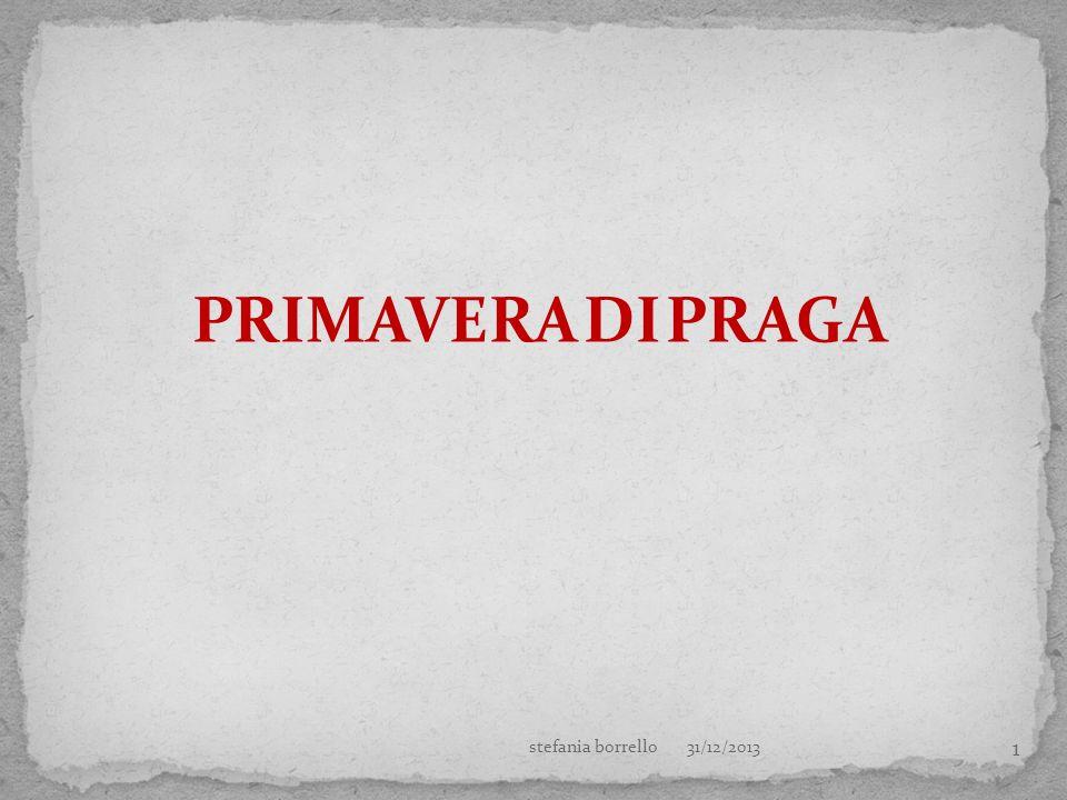 1 PRIMAVERA DI PRAGA 31/12/2013stefania borrello