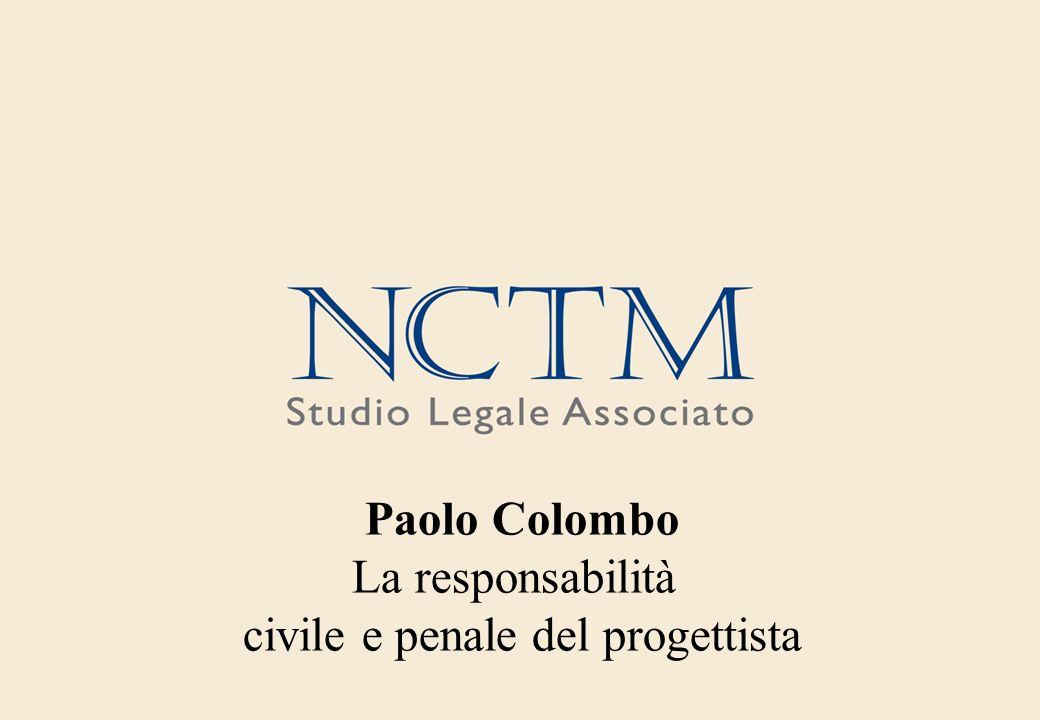 Paolo Colombo La responsabilità civile e penale del progettista