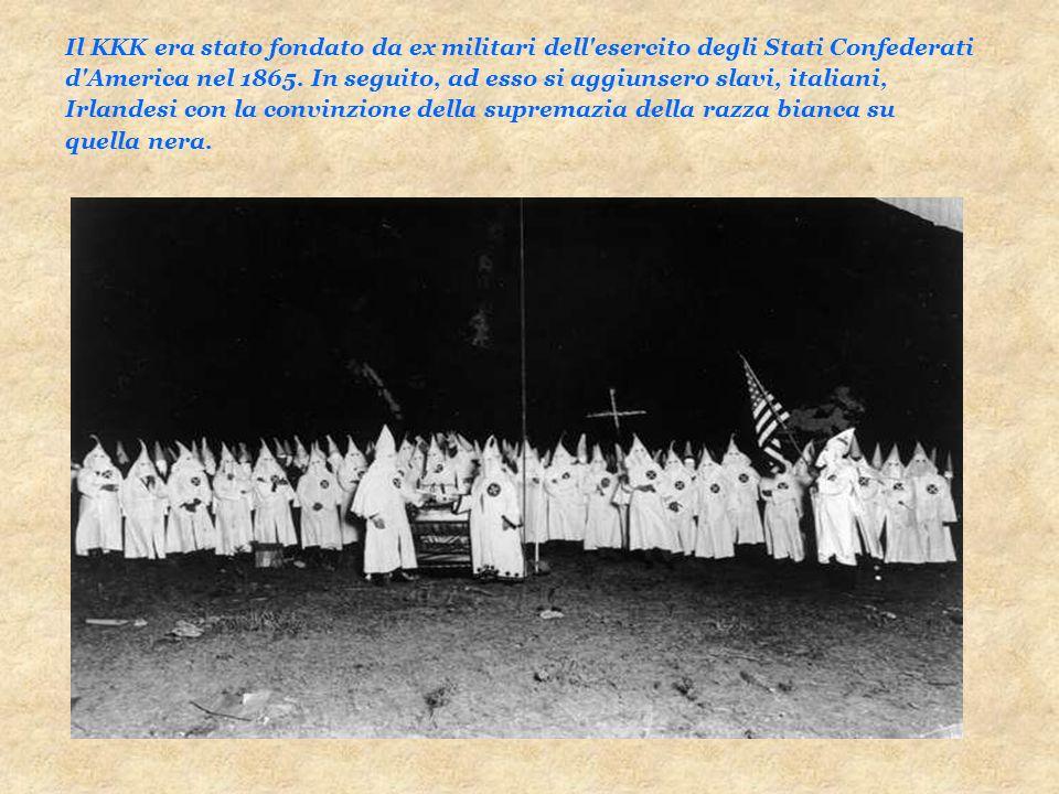 Il KKK era stato fondato da ex militari dell'esercito degli Stati Confederati d'America nel 1865. In seguito, ad esso si aggiunsero slavi, italiani, I