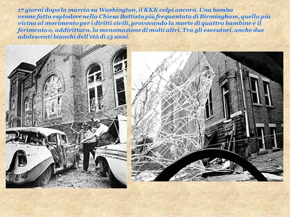 17 giorni dopo la marcia su Washington, il KKK colpì ancora. Una bomba venne fatta esplodere nella Chiesa Battista più frequentata di Birmingham, quel