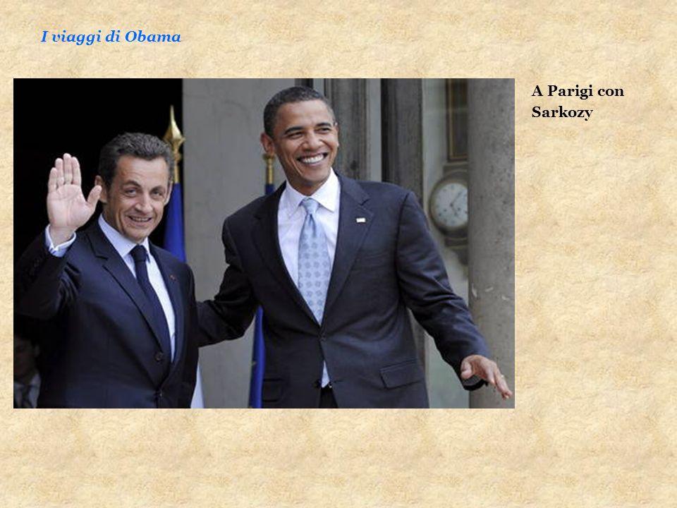 A Parigi con Sarkozy I viaggi di Obama