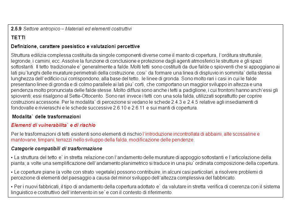 2.5.9 Settore antropico – Materiali ed elementi costruttivi TETTI Definizione, carattere paesistico e valutazioni percettive Struttura edilizia comple