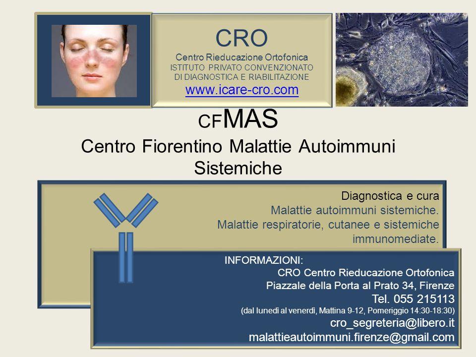 CF MAS Centro Fiorentino Malattie Autoimmuni Sistemiche Diagnostica e cura Malattie autoimmuni sistemiche. Malattie respiratorie, cutanee e sistemiche