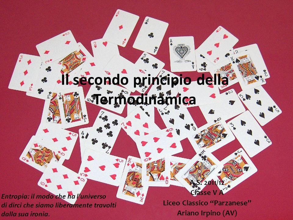 Il secondo principio della Termodinamica A.S.