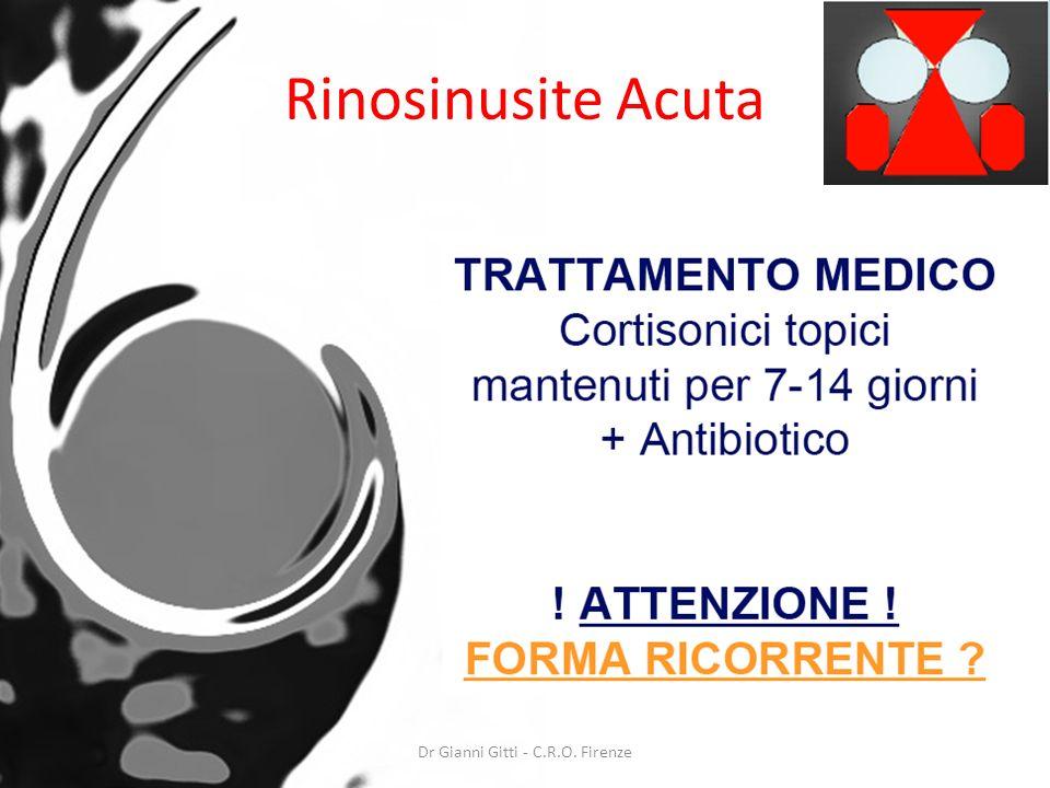 Dr Gianni Gitti - C.R.O. Firenze Rinosinusite Acuta