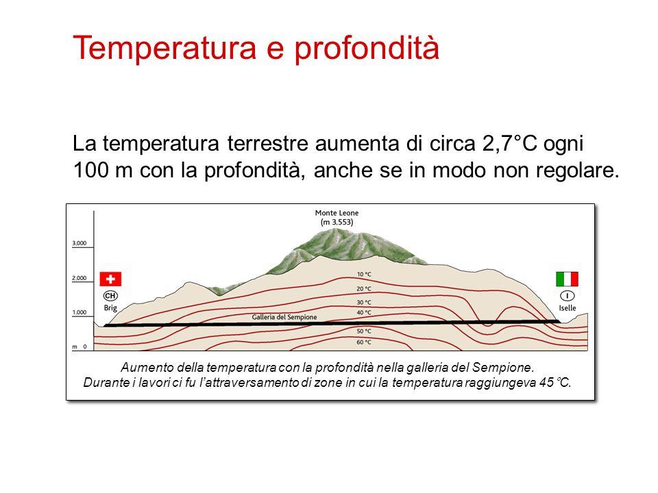 La temperatura terrestre aumenta di circa 2,7°C ogni 100 m con la profondità, anche se in modo non regolare. 6 Temperatura e profondità Aumento della