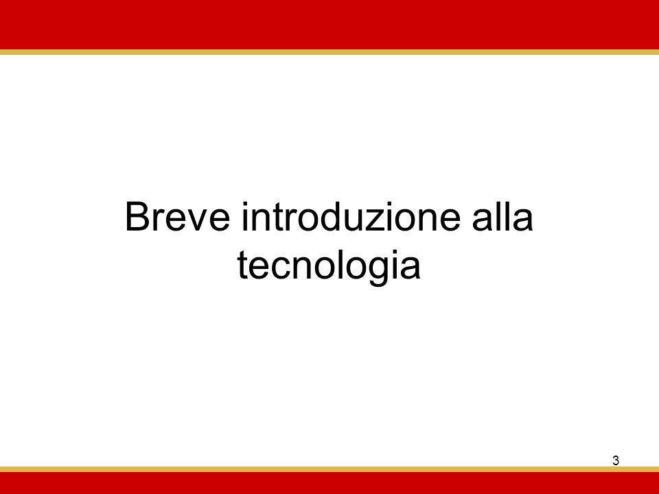 3 Breve introduzione alla tecnologia