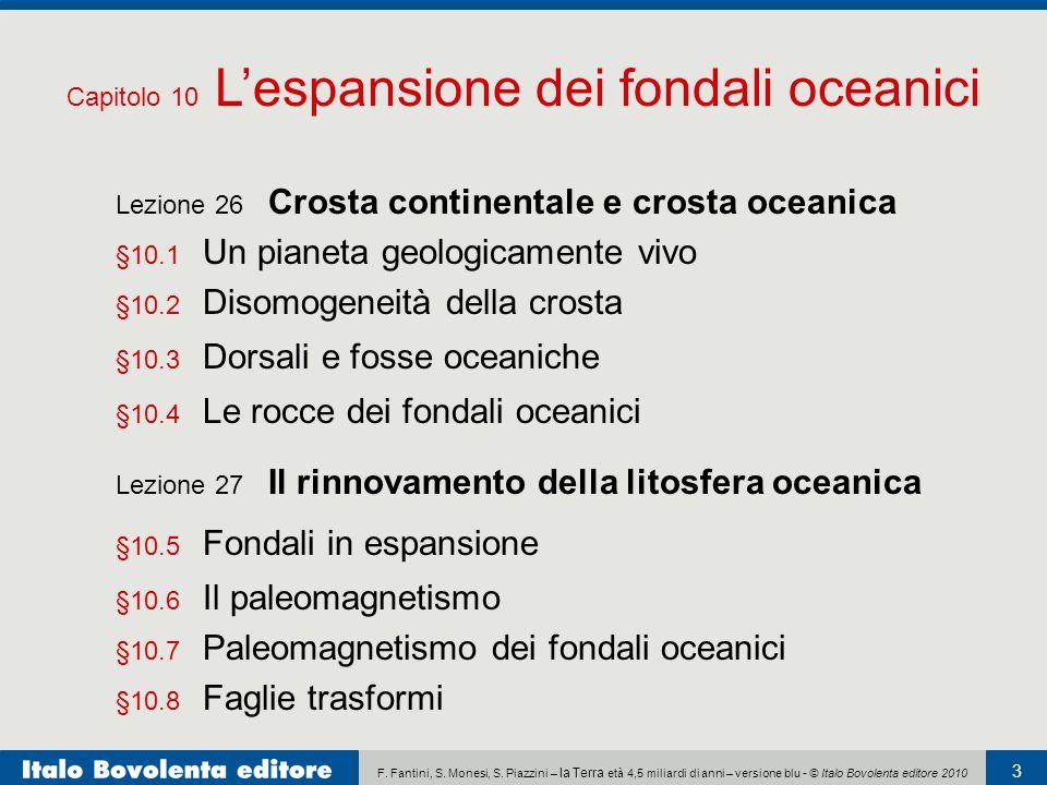 F. Fantini, S. Monesi, S. Piazzini – la Terra età 4,5 miliardi di anni – versione blu - © Italo Bovolenta editore 2010 3 Lezione 26 Crosta continental