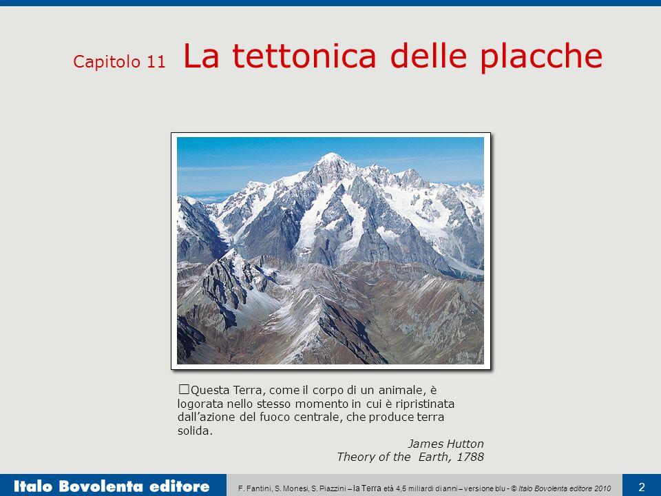 F. Fantini, S. Monesi, S. Piazzini – la Terra età 4,5 miliardi di anni – versione blu - © Italo Bovolenta editore 2010 2 Capitolo 11 La tettonica dell