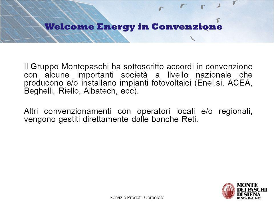 Servizio Prodotti Corporate Il Gruppo Montepaschi ha sottoscritto accordi in convenzione con alcune importanti società a livello nazionale che produco