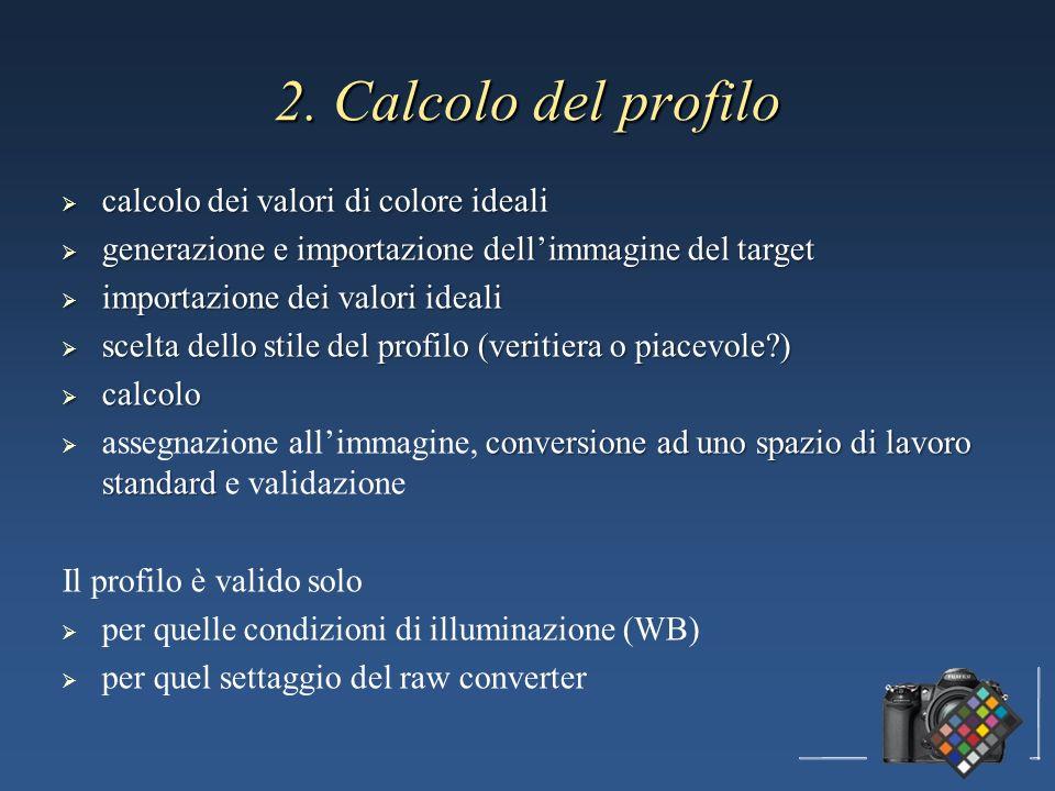 calcolo dei valori di colore ideali calcolo dei valori di colore ideali generazione e importazione dellimmagine del target generazione e importazione