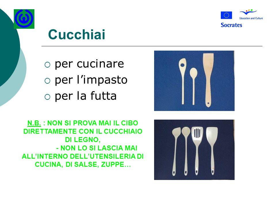 Cucchiai per cucinare per limpasto per la futta N.B. : NON SI PROVA MAI IL CIBO DIRETTAMENTE CON IL CUCCHIAIO DI LEGNO, - NON LO SI LASCIA MAI ALLINTE