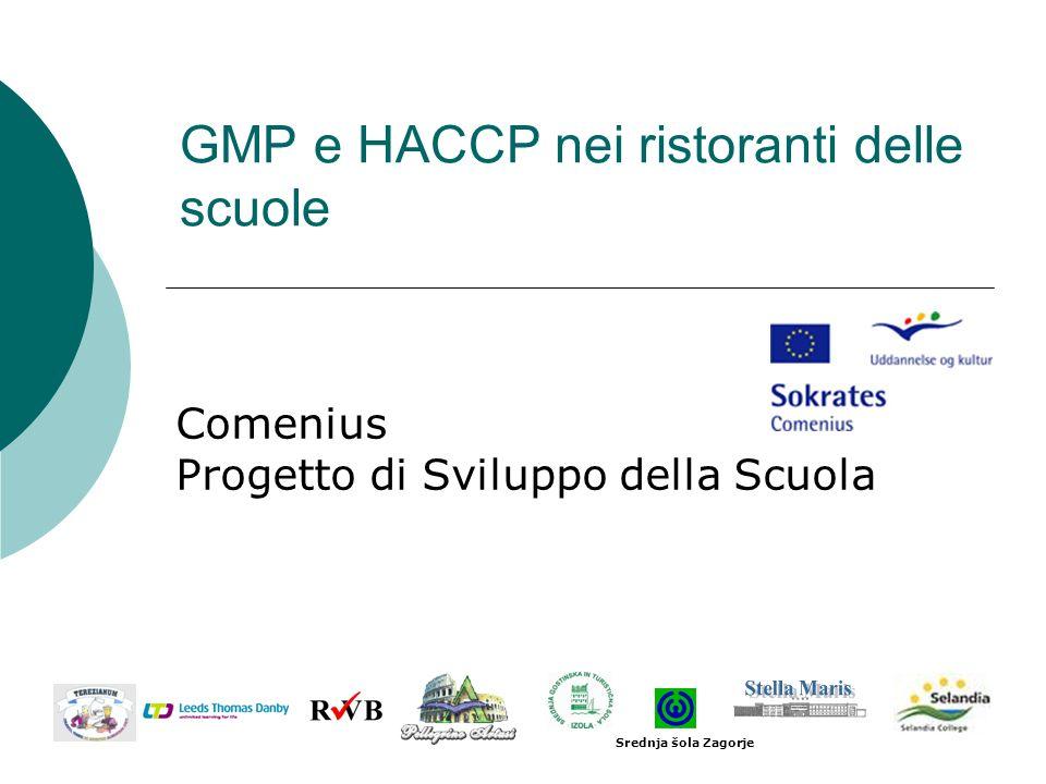 GMP e HACCP nei ristoranti delle scuole Comenius Progetto di Sviluppo della Scuola Srednja šola Zagorje