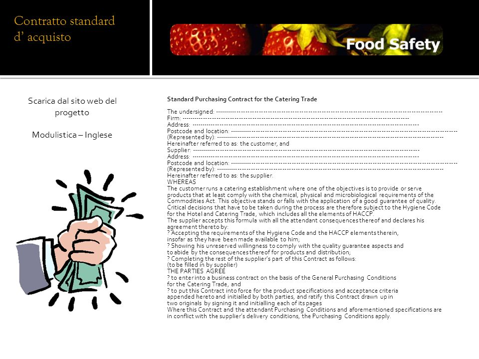 Standard Purchasing Contract for the Catering Trade The undersigned: ---------------------------------------------------------------------------------