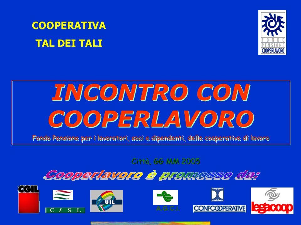 11 CCNL COOPERATIVE SOCIALI (aliquote contributive in % sulla retribuzione effettiva) * Il lavoratore di prima assunzione successiva al 28 aprile 1993 è tenuto per legge a versare lintero TFR maturando
