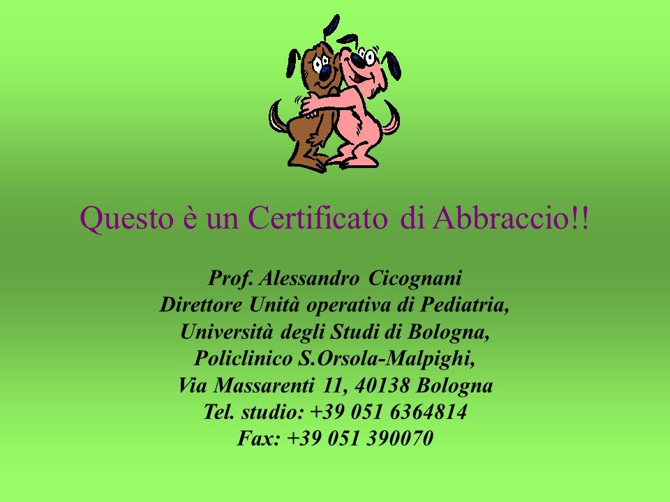 Questo è un Certificato di Abbraccio!.Prof.