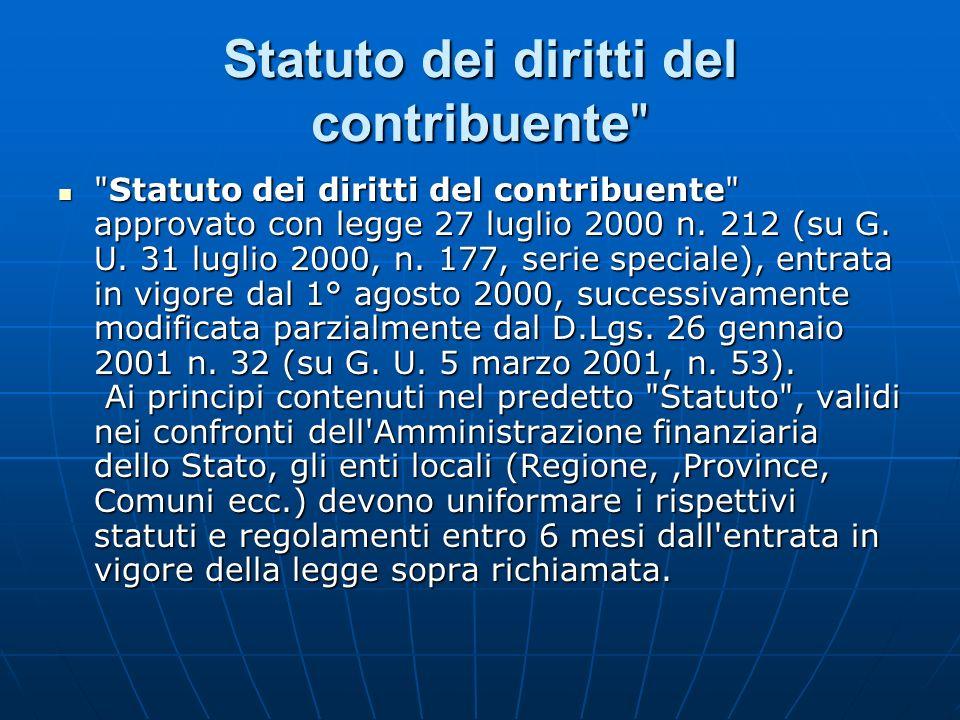 Statuto dei diritti del contribuente Statuto dei diritti del contribuente approvato con legge 27 luglio 2000 n.