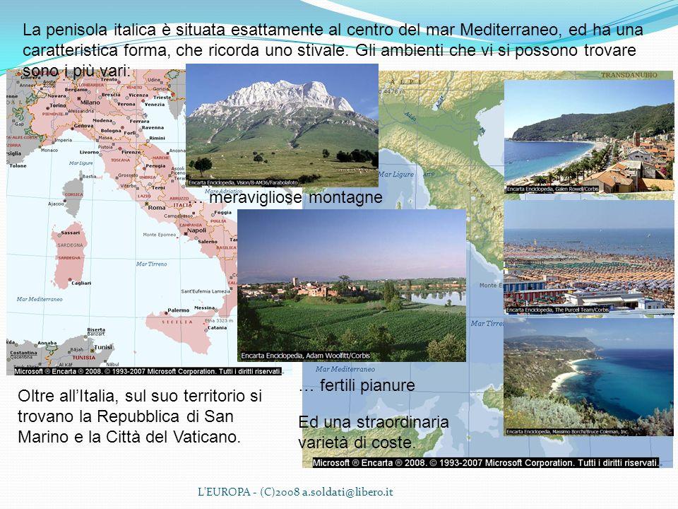 La penisola italica è situata esattamente al centro del mar Mediterraneo, ed ha una caratteristica forma, che ricorda uno stivale. Gli ambienti che vi