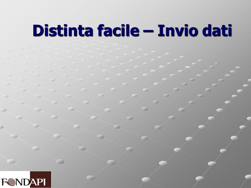 Distinta facile – Invio dati Distinta facile – Invio dati