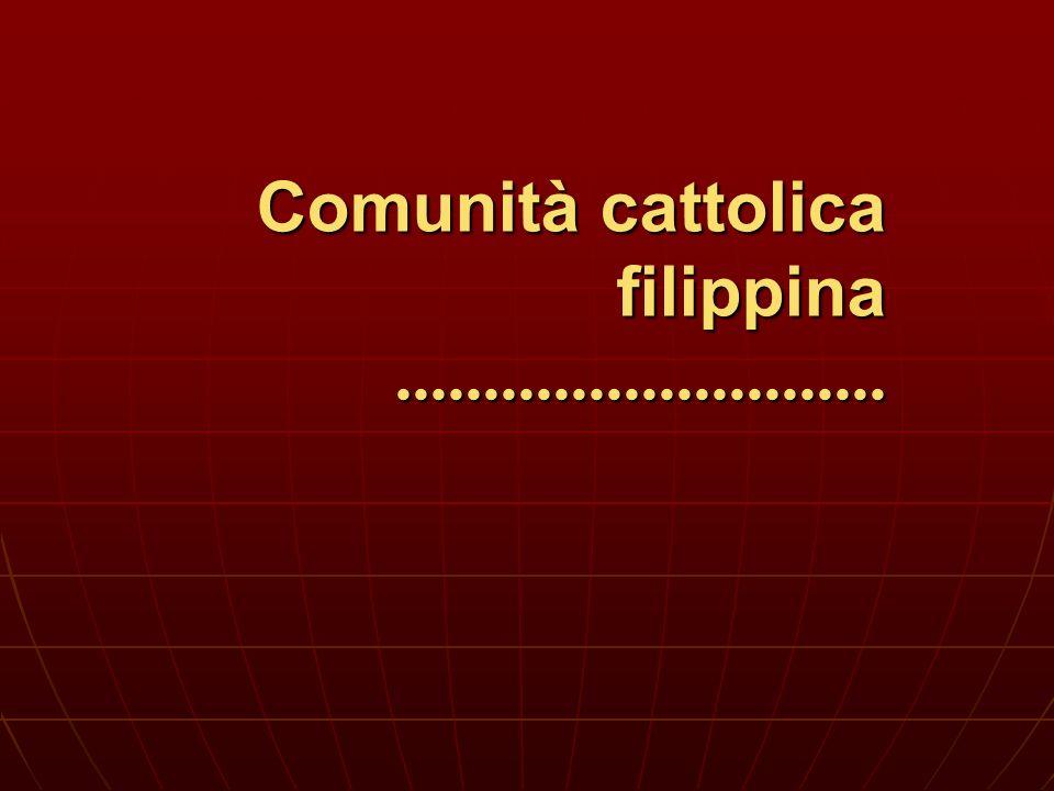 Comunità cattolica filippina............................