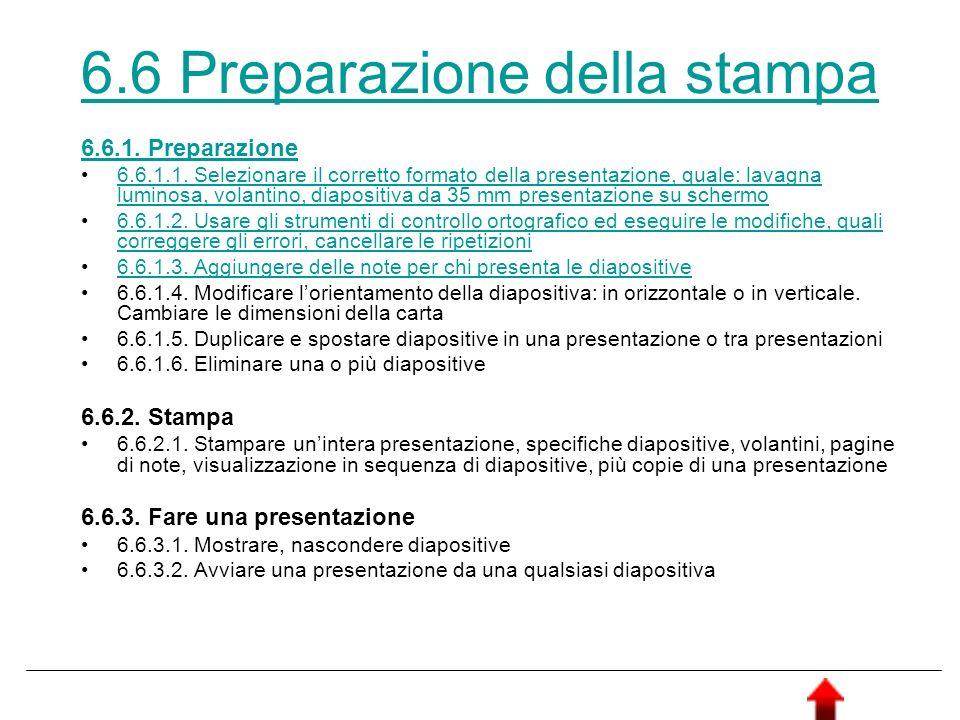 6.6 Preparazione della stampa 6.6.1. Preparazione 6.6.1.1. Selezionare il corretto formato della presentazione, quale: lavagna luminosa, volantino, di