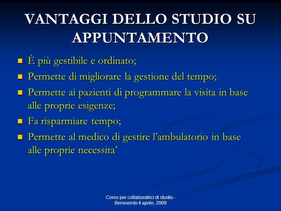 Corso per collaboratrici di studio - Benevento 4 aprile, 2009 R I T A R D O U R G E N Z E !