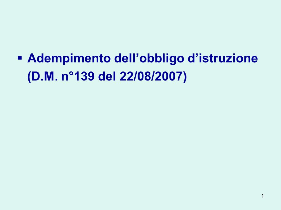 1 Adempimento dellobbligo distruzione (D.M. n°139 del 22/08/2007)