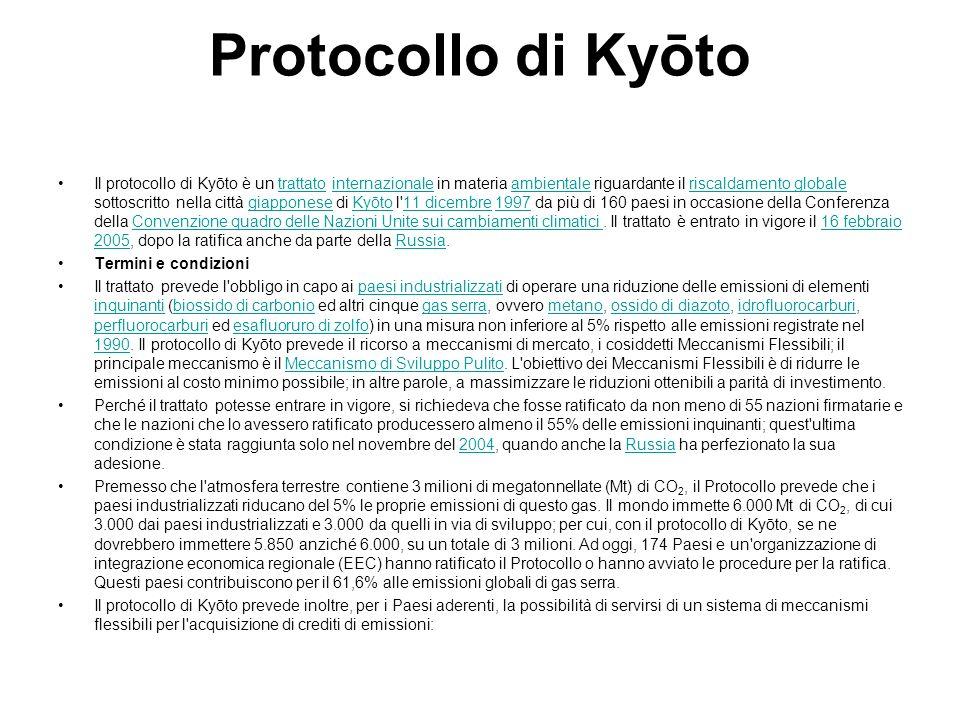Protocollo di Kyōto Il protocollo di Kyōto è un trattato internazionale in materia ambientale riguardante il riscaldamento globale sottoscritto nella