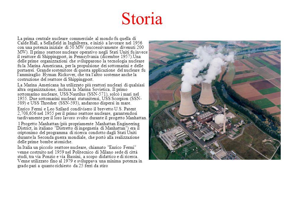 Storia La prima centrale nucleare commerciale al mondo fu quella di Calde Hall, a Sellafield in Inghilterra, e iniziò a lavorare nel 1956 con una pote