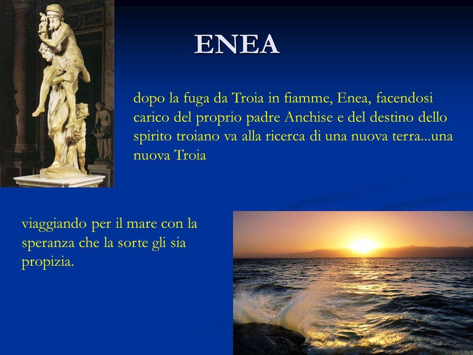 ENEA dopo la fuga da Troia in fiamme, Enea, facendosi carico del proprio padre Anchise e del destino dello spirito troiano va alla ricerca di una nuova terra...una nuova Troia viaggiando per il mare con la speranza che la sorte gli sia propizia.