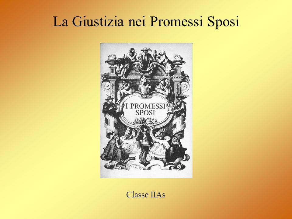 La Giustizia nei Promessi Sposi Classe IIAs